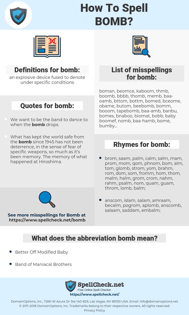bomb, spellcheck bomb, how to spell bomb, how do you spell bomb, correct spelling for bomb