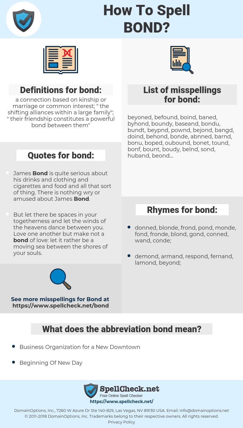 bond, spellcheck bond, how to spell bond, how do you spell bond, correct spelling for bond