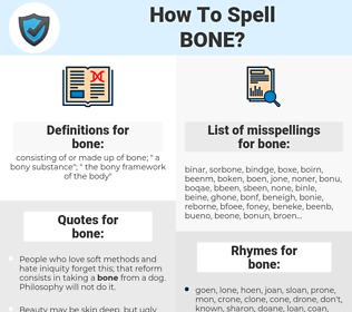 bone, spellcheck bone, how to spell bone, how do you spell bone, correct spelling for bone