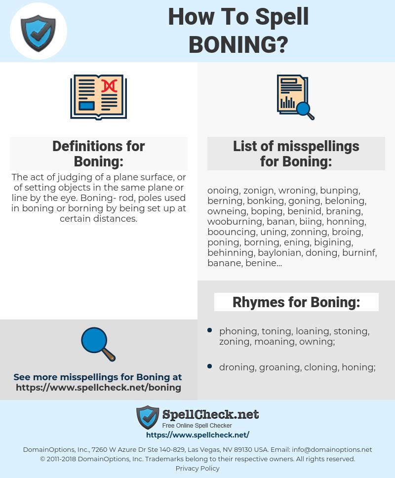 Boning, spellcheck Boning, how to spell Boning, how do you spell Boning, correct spelling for Boning
