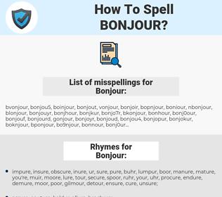 Bonjour, spellcheck Bonjour, how to spell Bonjour, how do you spell Bonjour, correct spelling for Bonjour