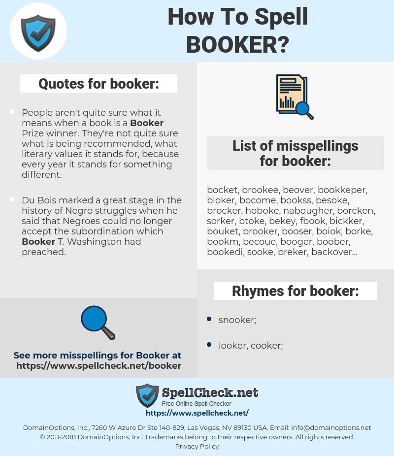 booker, spellcheck booker, how to spell booker, how do you spell booker, correct spelling for booker