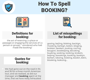 booking, spellcheck booking, how to spell booking, how do you spell booking, correct spelling for booking