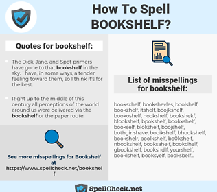 bookshelf, spellcheck bookshelf, how to spell bookshelf, how do you spell bookshelf, correct spelling for bookshelf