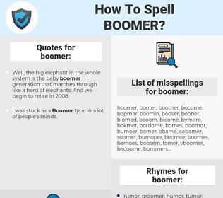 boomer, spellcheck boomer, how to spell boomer, how do you spell boomer, correct spelling for boomer