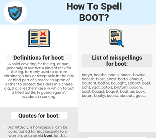 boot, spellcheck boot, how to spell boot, how do you spell boot, correct spelling for boot