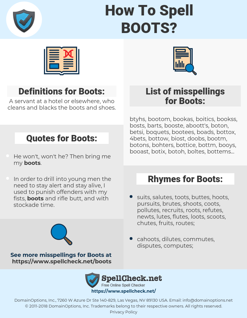 Boots, spellcheck Boots, how to spell Boots, how do you spell Boots, correct spelling for Boots