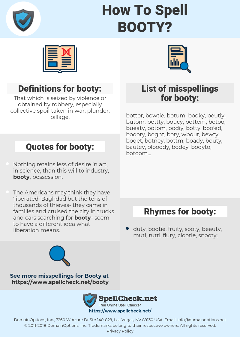 booty, spellcheck booty, how to spell booty, how do you spell booty, correct spelling for booty