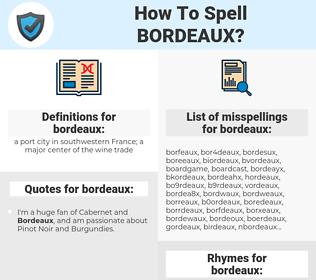 bordeaux, spellcheck bordeaux, how to spell bordeaux, how do you spell bordeaux, correct spelling for bordeaux