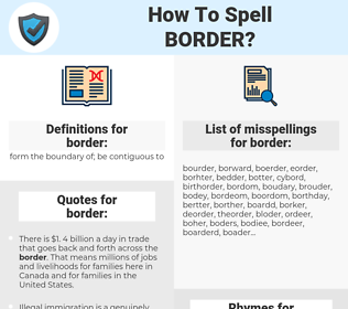 border, spellcheck border, how to spell border, how do you spell border, correct spelling for border