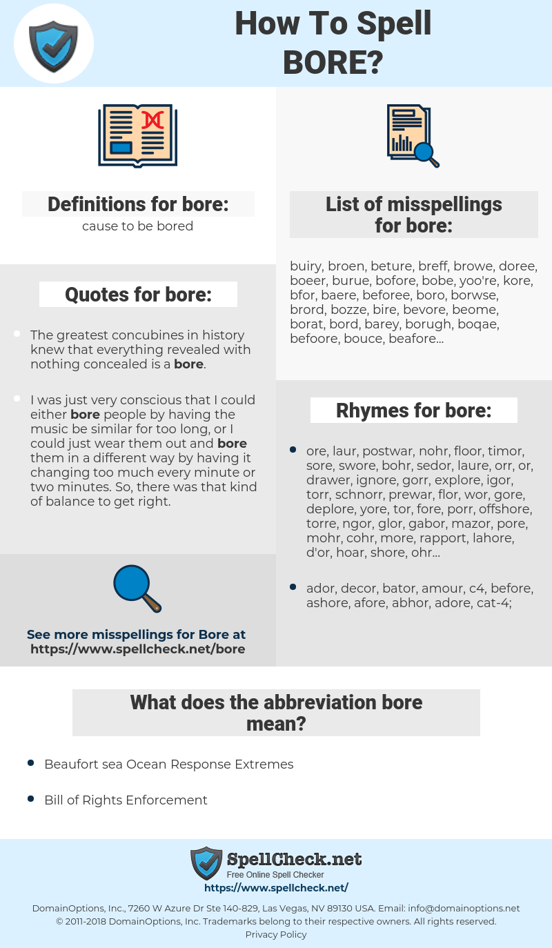 bore, spellcheck bore, how to spell bore, how do you spell bore, correct spelling for bore