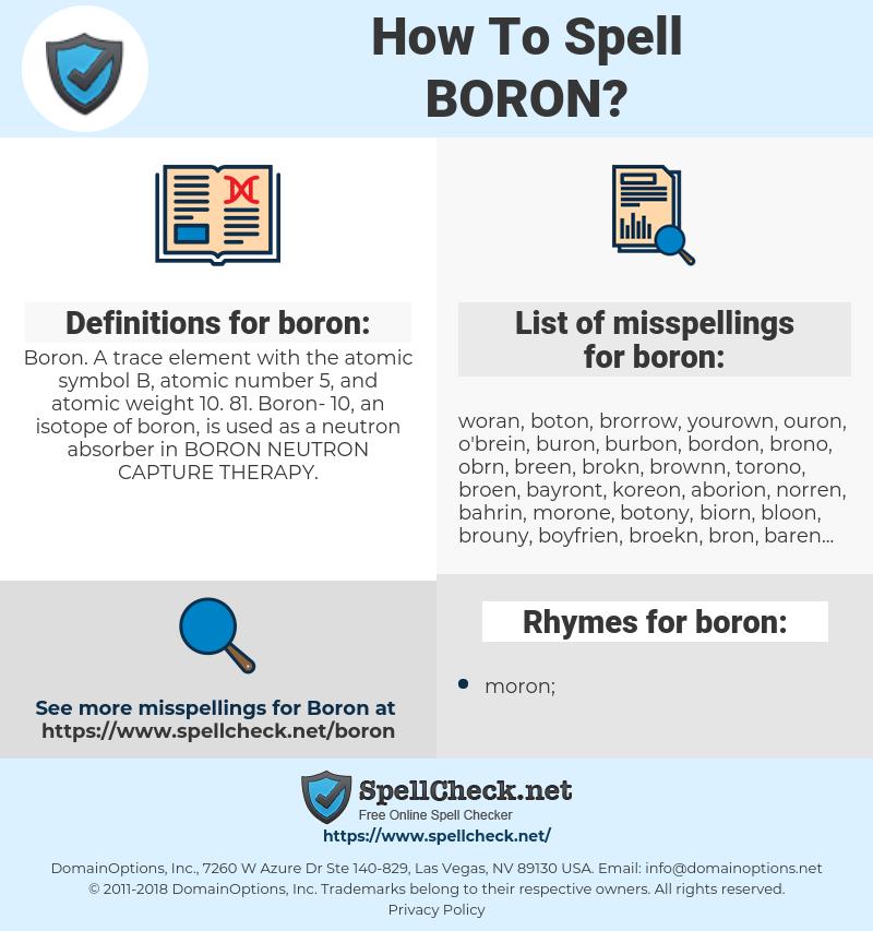 boron, spellcheck boron, how to spell boron, how do you spell boron, correct spelling for boron