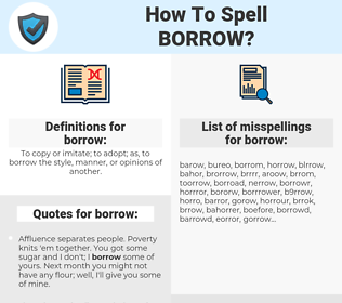 borrow, spellcheck borrow, how to spell borrow, how do you spell borrow, correct spelling for borrow