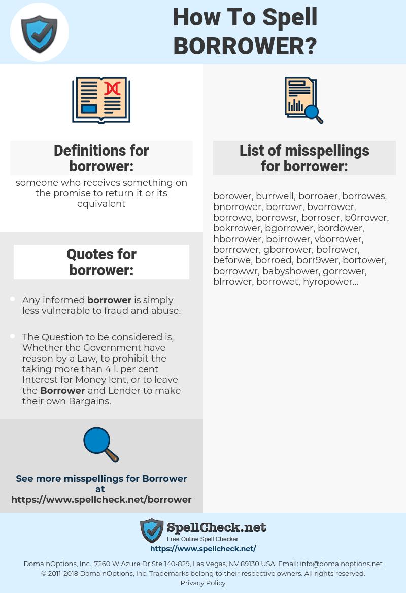 borrower, spellcheck borrower, how to spell borrower, how do you spell borrower, correct spelling for borrower