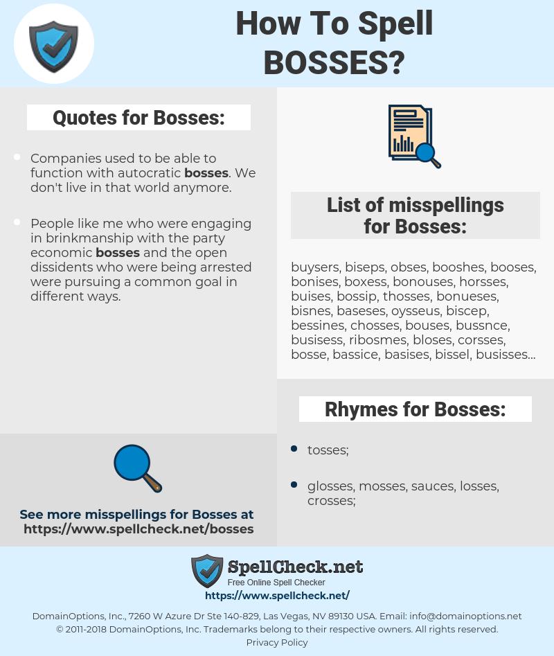 Bosses, spellcheck Bosses, how to spell Bosses, how do you spell Bosses, correct spelling for Bosses
