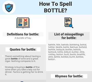 bottle, spellcheck bottle, how to spell bottle, how do you spell bottle, correct spelling for bottle