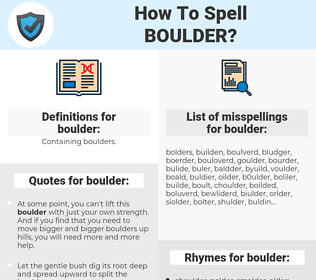 boulder, spellcheck boulder, how to spell boulder, how do you spell boulder, correct spelling for boulder