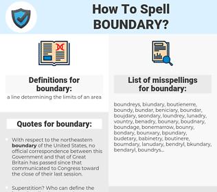 boundary, spellcheck boundary, how to spell boundary, how do you spell boundary, correct spelling for boundary
