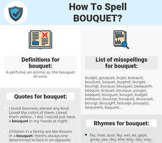 bouquet, spellcheck bouquet, how to spell bouquet, how do you spell bouquet, correct spelling for bouquet