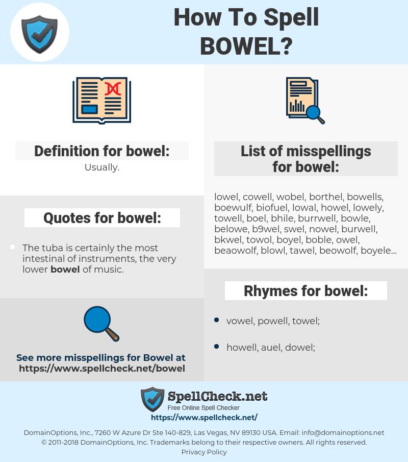 bowel, spellcheck bowel, how to spell bowel, how do you spell bowel, correct spelling for bowel