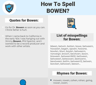Bowen, spellcheck Bowen, how to spell Bowen, how do you spell Bowen, correct spelling for Bowen