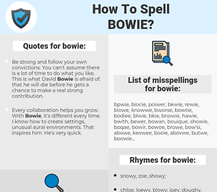 bowie, spellcheck bowie, how to spell bowie, how do you spell bowie, correct spelling for bowie