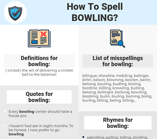 bowling, spellcheck bowling, how to spell bowling, how do you spell bowling, correct spelling for bowling