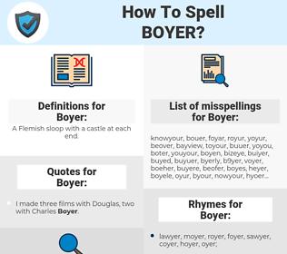 Boyer, spellcheck Boyer, how to spell Boyer, how do you spell Boyer, correct spelling for Boyer