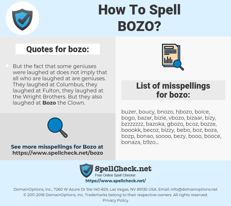 bozo, spellcheck bozo, how to spell bozo, how do you spell bozo, correct spelling for bozo
