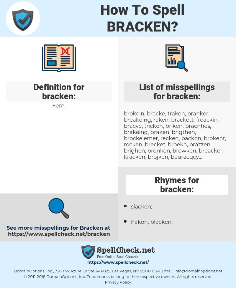 bracken, spellcheck bracken, how to spell bracken, how do you spell bracken, correct spelling for bracken