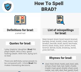 brad, spellcheck brad, how to spell brad, how do you spell brad, correct spelling for brad