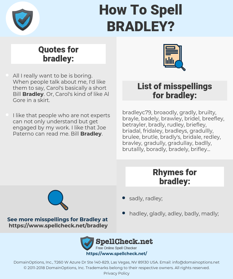 bradley, spellcheck bradley, how to spell bradley, how do you spell bradley, correct spelling for bradley