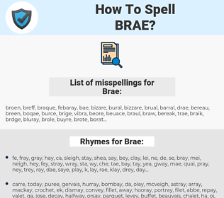 Brae, spellcheck Brae, how to spell Brae, how do you spell Brae, correct spelling for Brae