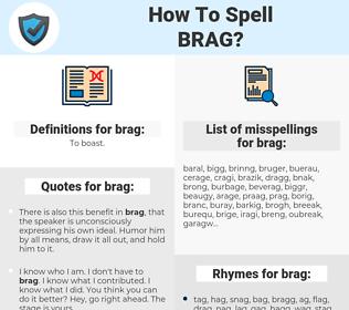 brag, spellcheck brag, how to spell brag, how do you spell brag, correct spelling for brag