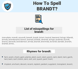 brandt, spellcheck brandt, how to spell brandt, how do you spell brandt, correct spelling for brandt