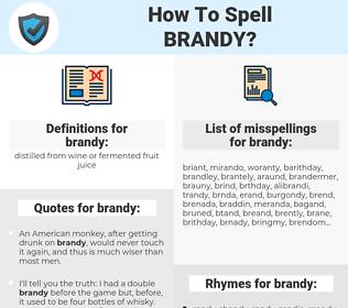 brandy, spellcheck brandy, how to spell brandy, how do you spell brandy, correct spelling for brandy