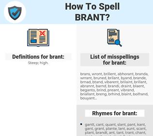 brant, spellcheck brant, how to spell brant, how do you spell brant, correct spelling for brant