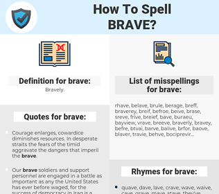 brave, spellcheck brave, how to spell brave, how do you spell brave, correct spelling for brave