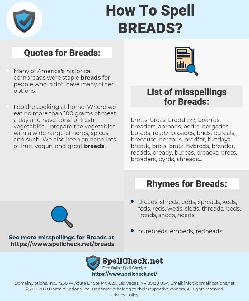 Breads, spellcheck Breads, how to spell Breads, how do you spell Breads, correct spelling for Breads