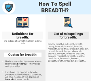 breadth, spellcheck breadth, how to spell breadth, how do you spell breadth, correct spelling for breadth