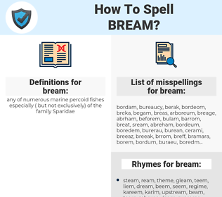 bream, spellcheck bream, how to spell bream, how do you spell bream, correct spelling for bream