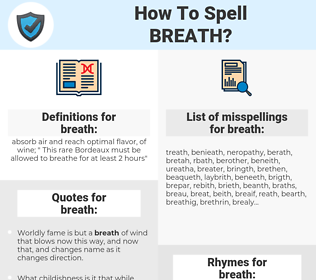 breath, spellcheck breath, how to spell breath, how do you spell breath, correct spelling for breath