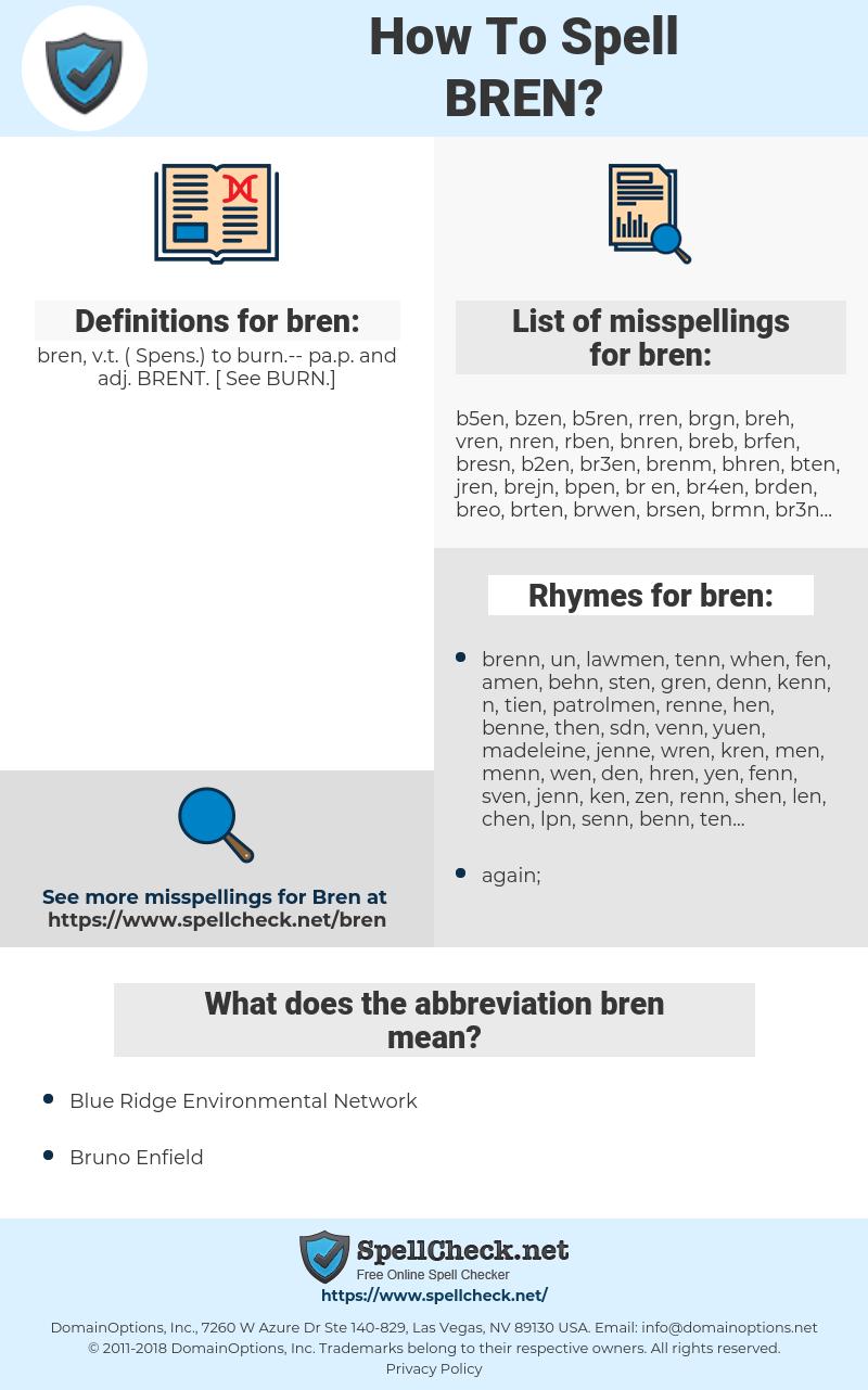 bren, spellcheck bren, how to spell bren, how do you spell bren, correct spelling for bren