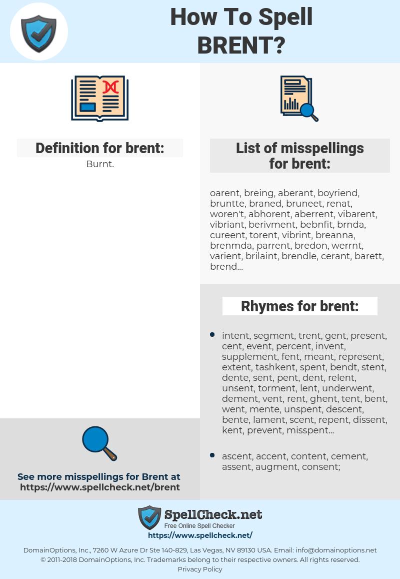brent, spellcheck brent, how to spell brent, how do you spell brent, correct spelling for brent
