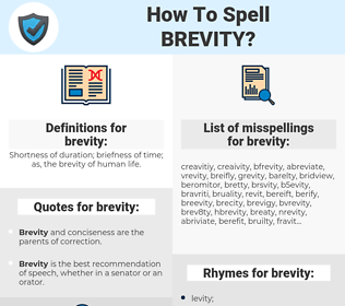 brevity, spellcheck brevity, how to spell brevity, how do you spell brevity, correct spelling for brevity