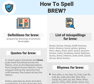 brew, spellcheck brew, how to spell brew, how do you spell brew, correct spelling for brew