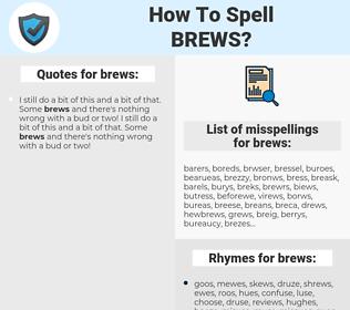 brews, spellcheck brews, how to spell brews, how do you spell brews, correct spelling for brews