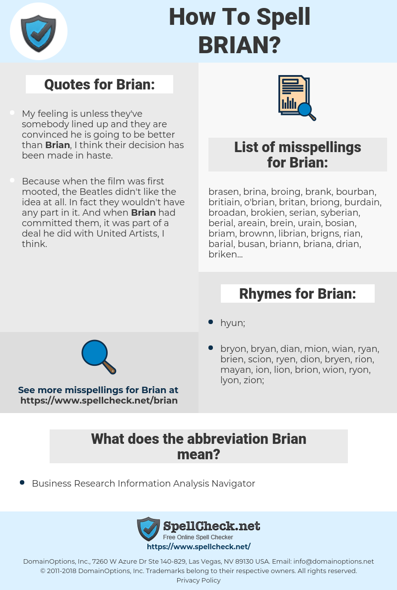 Brian, spellcheck Brian, how to spell Brian, how do you spell Brian, correct spelling for Brian