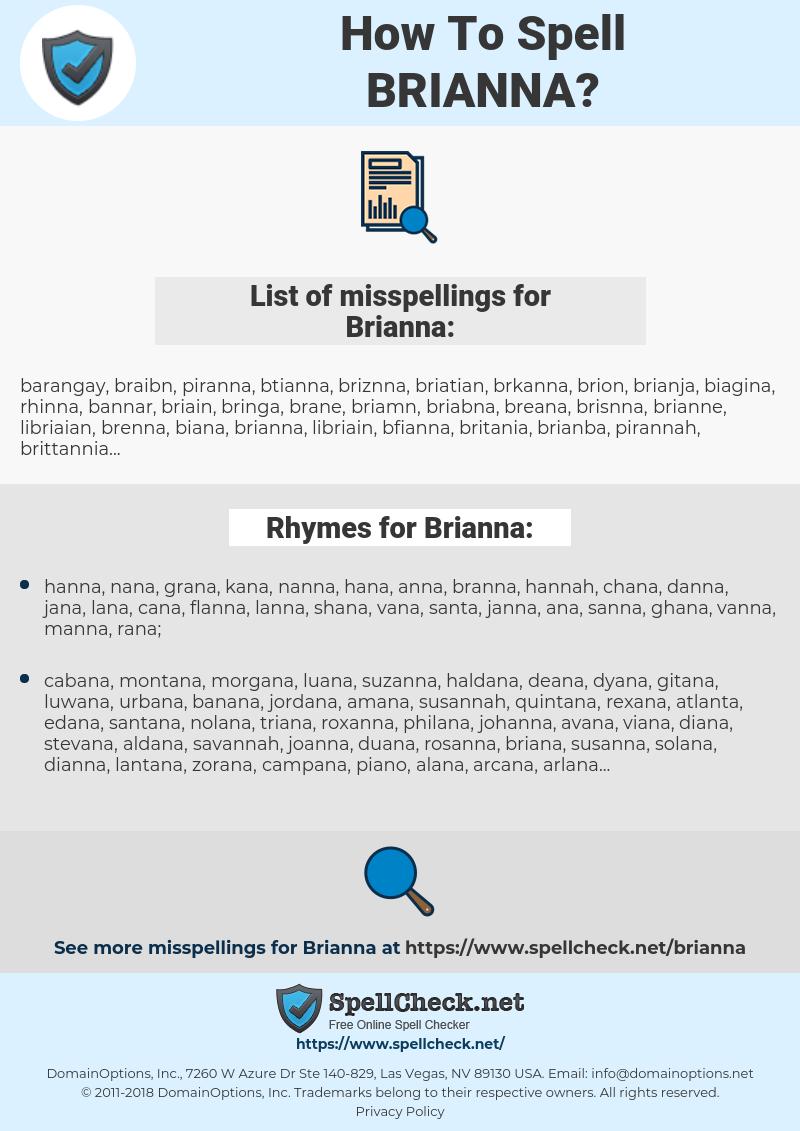 Brianna, spellcheck Brianna, how to spell Brianna, how do you spell Brianna, correct spelling for Brianna