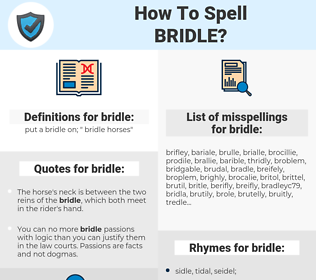 bridle, spellcheck bridle, how to spell bridle, how do you spell bridle, correct spelling for bridle